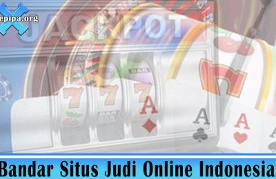 Bandar Situs Judi Online Indonesia