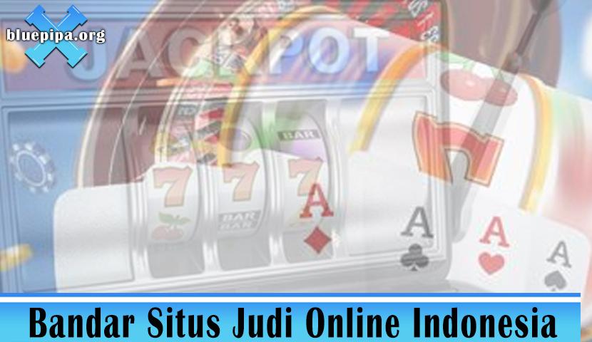 Situs Judi Online - Bandar Situs Judi Online Indonesia